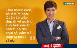Lý Hải: Tôi bị Minh Nhí, Cát Phượng chửi, quẳng đồ ra ngoài!