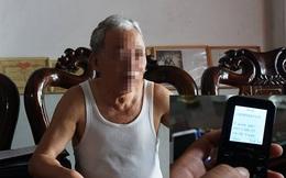 Sau cuộc điện thoại, ông 70 tuổi mang 200 triệu đi chuyển khoản cho người lạ