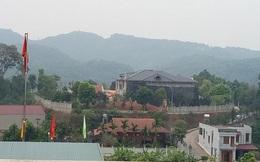 Biệt thự đồ sộ gây xôn xao ở Yên Bái: Giám đốc công an tỉnh nói gì?