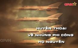 Huyền thoại về những phi công họ Nguyễn