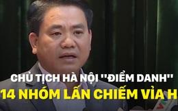 """Chủ tịch Hà Nội """"điểm danh"""" 14 nhóm lấn chiếm vỉa hè"""