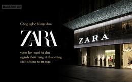 ZARA đã lật đổ cả ngành thời trang truyền thống, qua mặt Gucci, Prada, trở thành bá chủ thế giới thao túng cách chúng ta ăn mặc như thế nào?