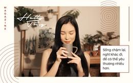 Helly Tống 22 tuổi: Từ hot girl thành giám đốc khởi nghiệp rồi trở về ăn chay trường, sống với cỏ cây và thiền định