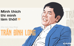 """Chủ tịch Hòa Phát Trần Đình Long: """"Mình thích thì mình làm thôi"""""""