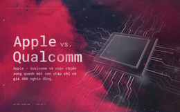 Apple - Qualcomm và cuộc chiến xung quanh một con chip chỉ có giá 400 nghìn đồng