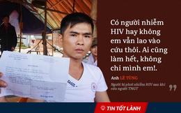 """TIN TỐT LÀNH ngày 5/7: Tin vui sau những quyết định kỷ luật và câu chuyện """"biết nhiễm HIV vẫn cứu"""""""