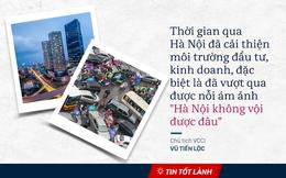 """TIN TỐT LÀNH ngày 28/6: Hà Nội vượt qua nỗi ám ảnh """"không vội được đâu"""" và lời hứa của Thủ tướng với người dân Sài Gòn"""