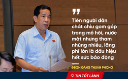 TIN TỐT LÀNH 1/11: 6 nỗi bất an của người Việt và những lời tâm huyết từ nghị trường