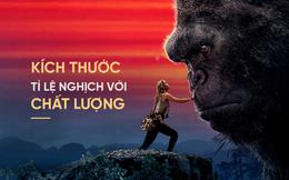 Kong: Skull Island - Khi kích cỡ quái thú tỉ lệ nghịch với chất lượng phim