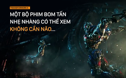 """Transformers 5: Thiếu một kịch bản đầy đặn nhưng kệ đi vì... kỹ xảo đã """"cân"""" tất cả"""