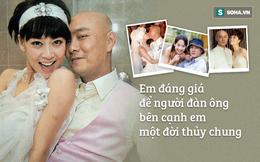 """Trương Vệ Kiện và 17 năm bên Trương Tây: """"Em đáng giá để người đàn ông bên cạnh em 1 đời thủy chung"""""""