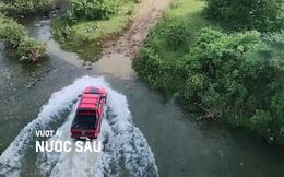 Chevrolet chia sẻ kinh nghiệm off-road: Kỹ năng vượt ải nước sâu (kỳ 1)
