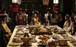 Sự thật gây sốc về những bữa yến tiệc thịnh soạn trong phim Trung Quốc