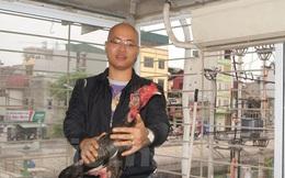 Con gà chọi giá nửa tỷ đồng của tay chơi Hà Thành