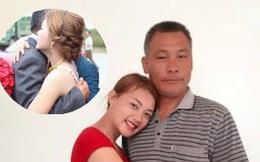 """Cô dâu trong clip cha lau nước mắt tiễn con về nhà chồng: """"Cha và mẹ đã khóc suốt đoạn đường về"""""""