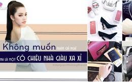 """Hoa hậu duy nhất trong """"Hội con nhà giàu Việt"""": Gia đình có điều kiện nhưng đồ hiệu là tự mua"""
