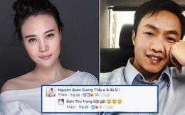 Hậu tin đồn hẹn hò, Cường Đô La đã công khai tán tỉnh Đàm Thu Trang?