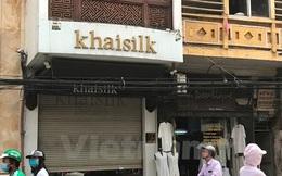 Sẽ truy thu thuế nếu doanh nghiệp Khaisilk chưa nộp đúng quy định