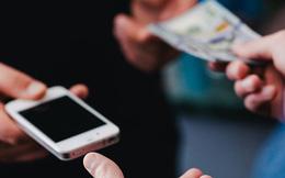 6 điều nhất định phải biết trước khi cầm tiền đi mua điện thoại cũ