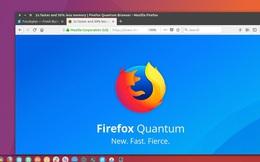 Firefox Quantum chính thức ra mắt - Hứa hẹn mở vài chục tab cũng chẳng phải vấn đề