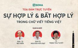 [LIVE] Công luận phản đối mạnh mẽ đề xuất cải tiến chữ viết tiếng Việt là rất đáng mừng