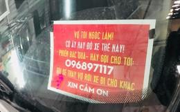 """Lý do bất ngờ sau việc người đàn ông Hà Nội treo bảng: """"Vợ tôi ngốc lắm, cô ấy hay để xe thế này, hãy gọi cho tôi!"""""""