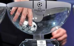 TRỰC TIẾP Bốc thăm vòng 1/8 Champions League (18h00)