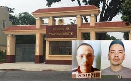 Lý lịch của 2 tử tù vừa bỏ trốn khỏi trại tạm giam Bộ Công an