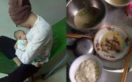 Thương cảm cô vợ ở cữ mỏi mệt, chồng không hỏi han còn tham ăn vét sạch cơm canh