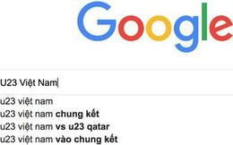 """Từ khóa """"U23 Việt Nam"""" được tìm kiếm chóng mặt trên Google, nhiều gấp 10 lần """"U23 Uzbekistan"""""""