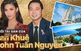 Lan Khuê và chồng đại gia John Tuấn Nguyễn về chung một nhà: Khối tài sản khủng đến cỡ nào?