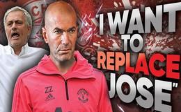 Từ chối làm 'trùm' Juventus, Zidane quyết chiếm chỗ của Mourinho?