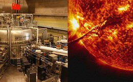 Trung Quốc tạo ra 'Mặt trời nhân tạo' đạt nhiệt độ khủng khiếp
