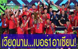 Báo Thái Lan: Hãy chấp nhận sự thật đi, Việt Nam mới là vị vua của Đông Nam Á!