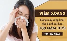 Bệnh viêm xoang và cách chữa hiệu quả không cần đến kháng sinh
