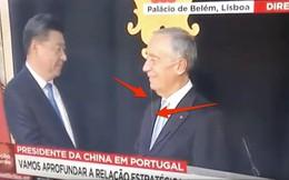 """Sự cố hài hước: TT Bồ Đào Nha phấn khích đến """"chảy nước miếng"""" khi bắt tay ông Tập Cận Bình?"""
