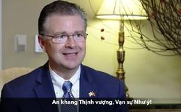 Đại sứ Mỹ tại Việt Nam chúc Tết bằng tiếng Việt