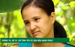 Người phụ nữ lấy ông lão ở Hà Nam: Tôi có ước giá không lấy, thời gian cũng không quay lại