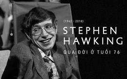 """""""Stephen Hawking là nhà khoa học vĩ đại không phải vì căn bệnh ông mang!"""""""