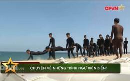 """Đặc công nước Việt Nam - Những """"kình ngư trên biển"""""""