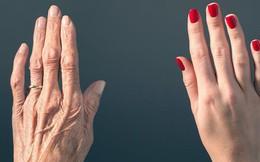 Chỉ nhìn vào những dấu hiệu này, bạn sẽ biết cơ thể mình lão hóa hay chưa