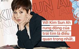 """""""Nàng Sam Soon"""" Kim Sun Ah: Sắp bước sang tuổi 45 vẫn độc thân vui tính, kiên nhẫn chờ đợi một tình yêu"""
