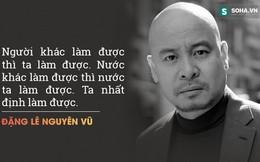 """Đặng Lê Nguyên Vũ: """"Tại sao có người thành công - kẻ thất bại?"""""""