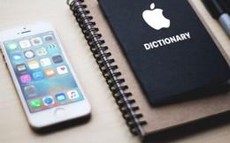 20 thuật ngữ về iPhone và Apple ai cũng nên biết rõ
