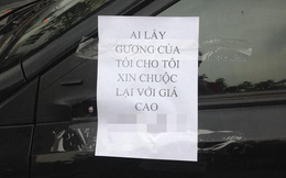 """Mất gương xe, chủ ô tô viết thông báo """"làm giá"""" với tên trộm"""