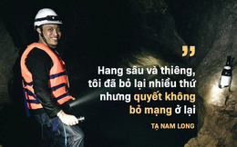 """Hành trình khám phá hang Cống Nước sâu nhất VN: """"Tôi gãy xương đùi, vỡ đốt sống ngực..."""""""