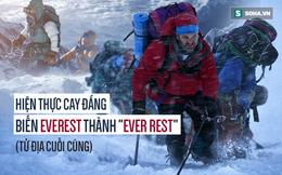 Hai cách để chết trên Everest - tử địa lộ thiên lớn nhất hành tinh