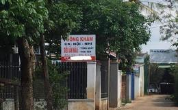 Sở Y tế Đắk Lắk vào cuộc vụ hiệu trưởng tử vong sau khi truyền nước