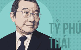 """""""Ông hoàng"""" M&A của Thái Lan đang nắm giữ những tài sản gì ở Việt Nam?"""