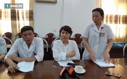 """Mổ xương tay rồi đột ngột tử vong: Giám đốc BV Hà Đông khẳng định bác sĩ có tay nghề """"cứng"""""""